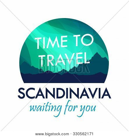 poster of Scandinavia Travel Badge Isolated On White, Label For Travel Agency Organizing Tours To Scandinavia