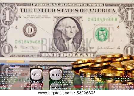 One Dollar Banknote,dices Cubes With The Words Sell Buy, Golden Coins And Financial Chart. Selective