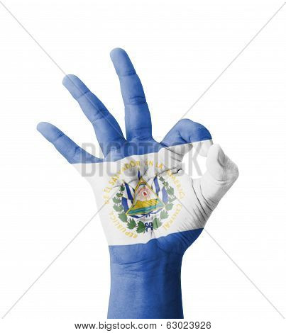 Hand Making Ok Sign, El Salvador Flag Painted As Symbol Of Best Quality, Positivity And Success - Is