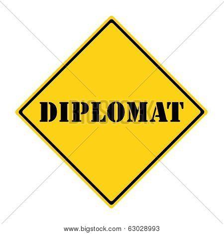 Diplomat Sign