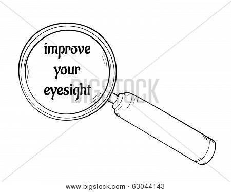 Magnifying Glass And Improve Your Eyesight