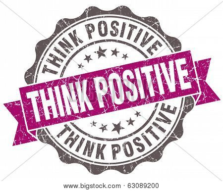 Think Positive Violet Grunge Retro Vintage Isolated Seal
