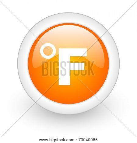 fahrenheit orange glossy web icon on white background