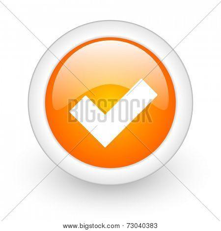 accept orange glossy web icon on white background