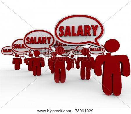 Salary words in 3d speech bubbles above people talking about their pay or compensation for work