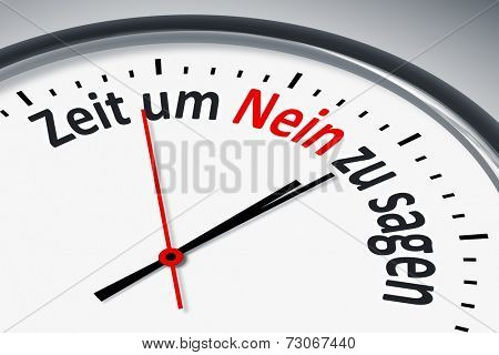 An image of a typical clock with text time to say no in german language