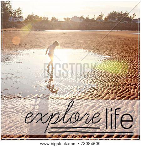 Inspirational Typographic Quote - Explore Life