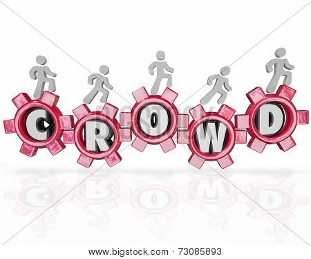 Crowd word in gears and people walking forward to help crowdfund or crowdsource your new project