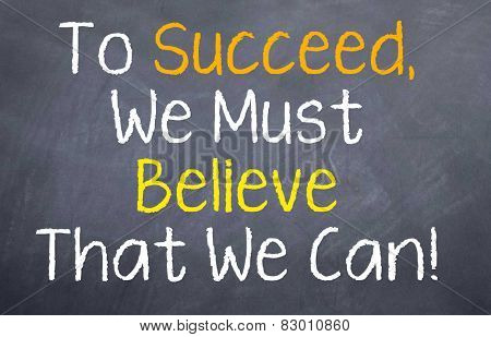 To Succeed We Must