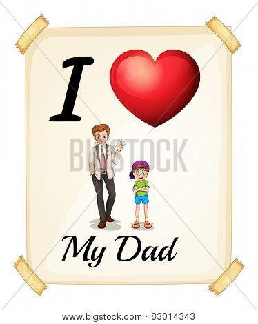 Illustration of I love my dad sign