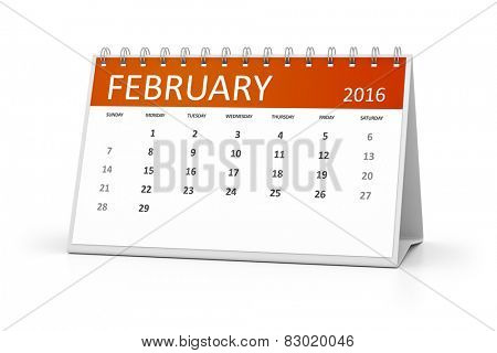 An image of a table calendar for your events February 2016