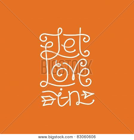 Vector Let Love In Hand Lettering