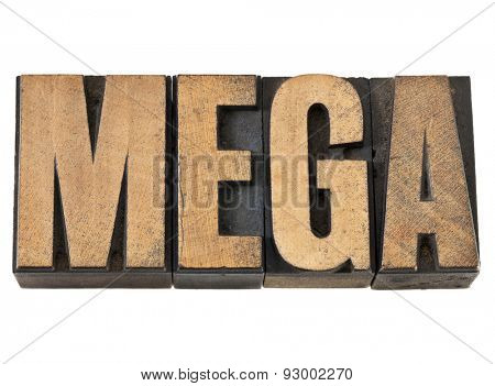 mega word (one million prefix) - isolated text in vintage letterpress wood type