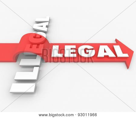 Legal word on a red 3d arrow over Illegal to illustrate the opposites of guilty or innocent behavior
