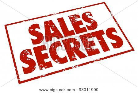 Sales Secrets words in a red grunge style stamp to illustrate or advertise how to information on selling more products