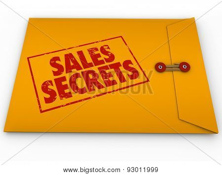 Sales Secret stamped on a yellow envelope to illustrate classified or confidential how to information on selling a product or service