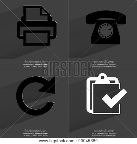 Printer, Retro Phone, Reload Icon, Task Complited Icon. Symbols With Long Shadow. Flat Design