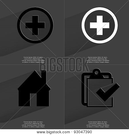 Plus Sign, House, Task Completed Icon. Symbols With Long Shadow. Flat Design