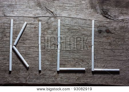 Smoking Kills (conceptual Inscription Paved Cigarettes - Kill)