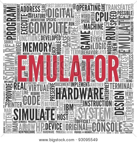 Close up EMULATOR Text at the Center of Word Tag Cloud on White Background.