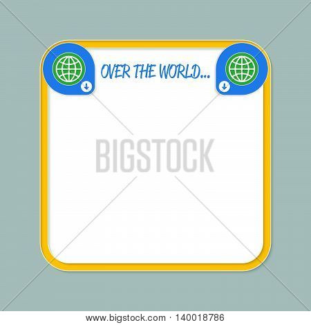 Yellow text frame for your text and the words over the world