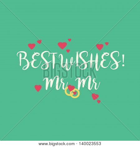 Cute wedding Best Wishes Mr Mr congratulations greeting card for a gay couple with pink hearts and golden rings on green teal background.
