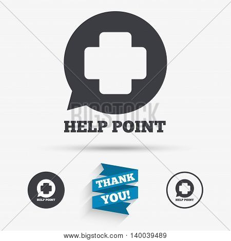 Help point sign icon. Medical cross symbol. Flat icons. Buttons with icons. Thank you ribbon. Vector