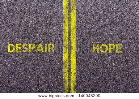 Tarmac With The Words Hope And Despair