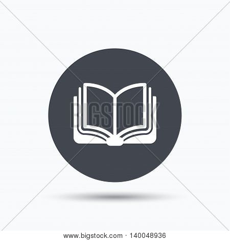 Book icon. Study literature sign. Education textbook symbol. Flat web button with icon on white background. Gray round pressbutton with shadow. Vector