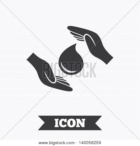 Save water sign icon. Hands protect cover water drop symbol. Environmental protection. Graphic design element. Flat save water symbol on white background. Vector