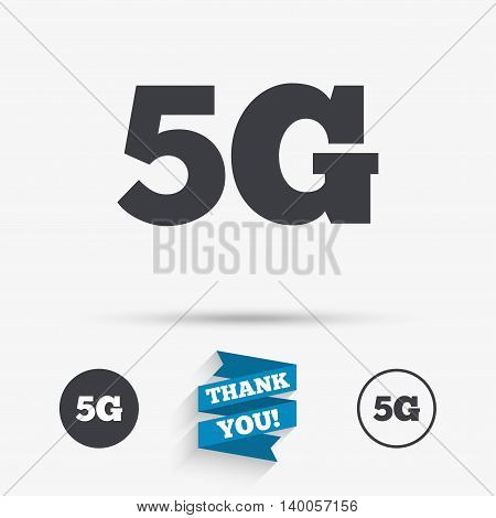5G sign icon. Mobile telecommunications technology symbol. Flat icons. Buttons with icons. Thank you ribbon. Vector