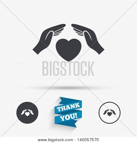 Life insurance sign icon. Hands protect cover heart symbol. Health insurance. Flat icons. Buttons with icons. Thank you ribbon. Vector