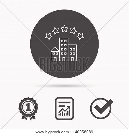 Hotel icon. Five stars service sign. Luxury resort symbol. Report document, winner award and tick. Round circle button with icon. Vector