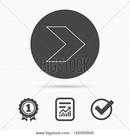 Next arrow icon. Forward sign. Right direction symbol. Report document, winner award and tick. Round circle button with icon. Vector