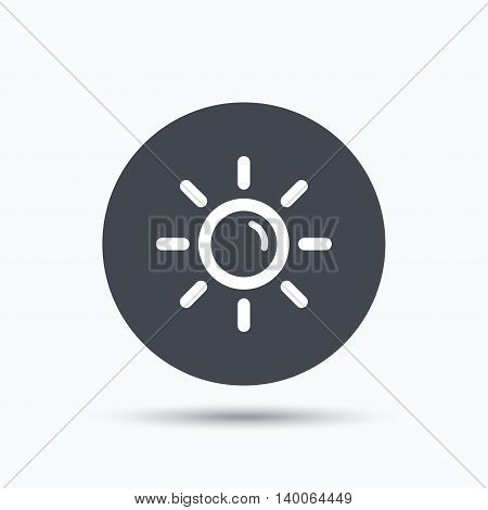 Sun icon. Sunny weather symbol. Flat web button with icon on white background. Gray round pressbutton with shadow. Vector