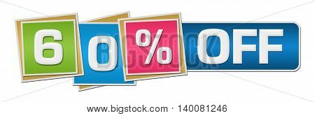 Sixty percent off concept image with text over colorful background.
