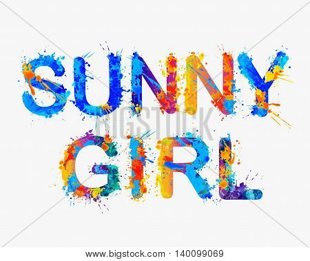 Sunny girl. Vector watercolor splash rainbow inscription