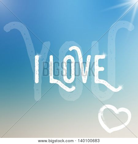 Vector I love you template on colorful background. Template with text with different size and transparency. I love you template on blurred background with highlights. Love text with sparkles.
