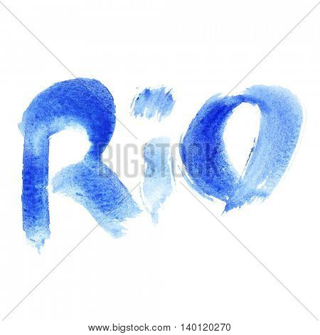 Watercolor word Rio isolated on white background