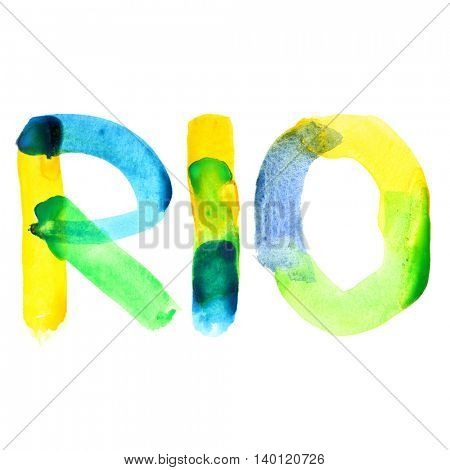 Rio - watercolor text isolated on white.  Colours resemble flag of Brazil