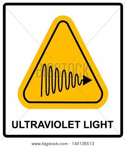 Intensity Ultraviolet Light Protect Your Eyes and Skin UV Vector sticker label for public places