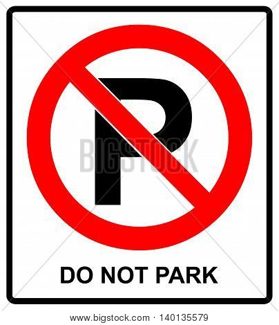 Not parking sign vector symbol in red prohibition circle do not park