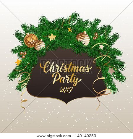 Christmas Party 2017 lettering. Christmas invitation with decorated fir tree branches. Handwritten text, calligraphy. For posters, leaflets and brochure.