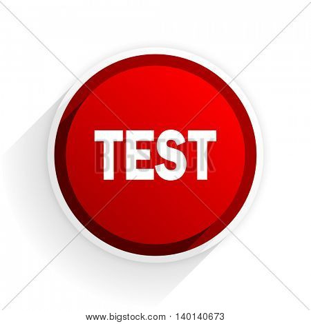 test flat icon with shadow on white background, red modern design web element