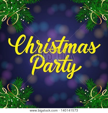 Christmas Party lettering. Christmas invitation with decorated fir tree branches. Handwritten text, calligraphy. For invitations, posters, leaflets and brochure.