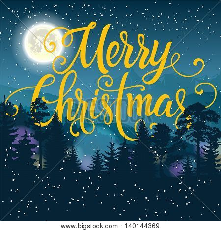 Merry Christmas lettering. Christmas greeting card with night forest and full moon. Handwritten text, calligraphy. For greeting cards, posters, leaflets and brochure.