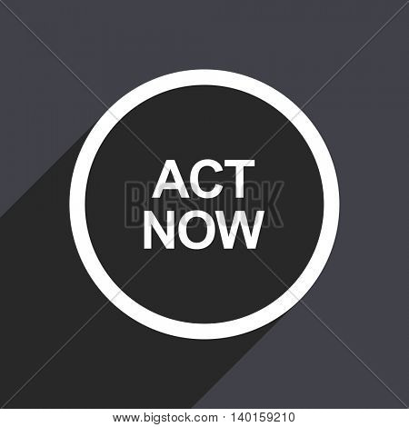Flat design gray act now vector icon