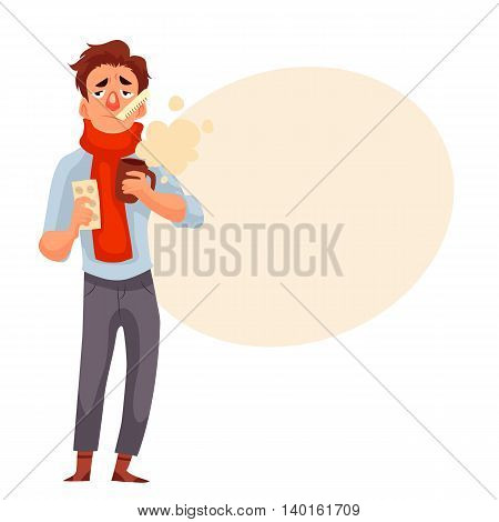 Young man having a cold, holding medicines and a cup, cartoon style vector illustration isolated on white background. A guy in red scarf with thermometer in his mouth, winter flu season