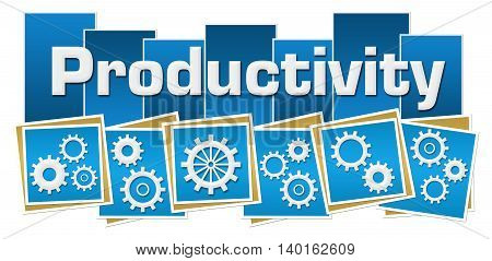 Productivity text with gears written over blue background.