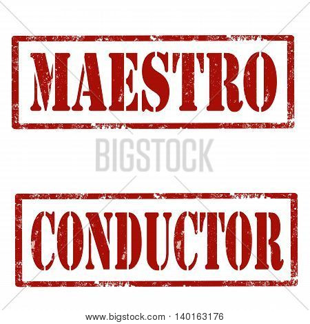 Set of grunge rubber stamps with text Maestro and Conductor,vector illustration